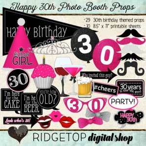 Ridgetop Digital Shop | Happy 30th Birthday | Photo Booth Props