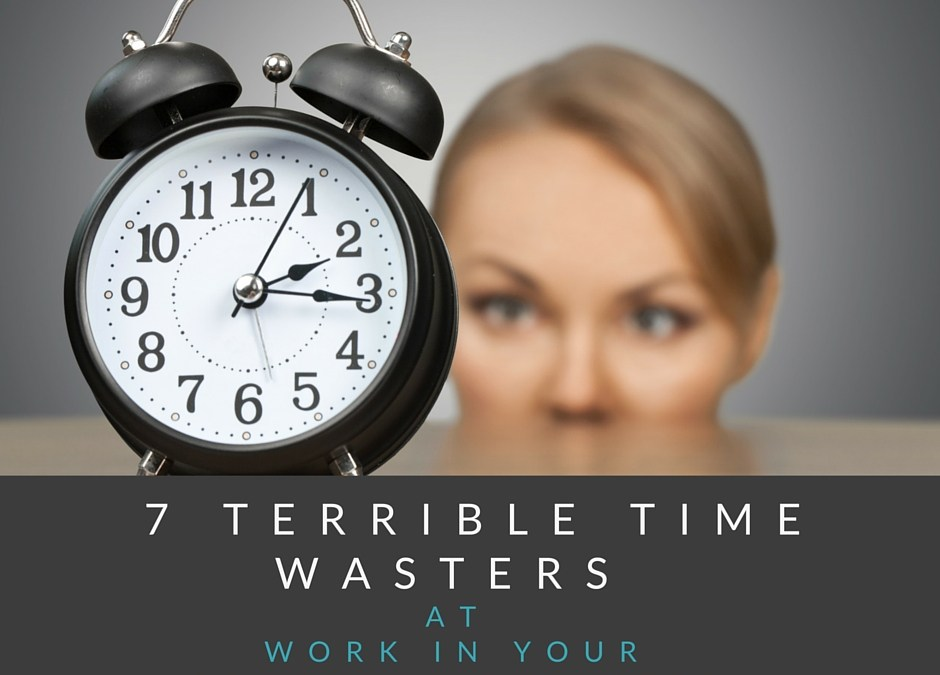 7 Terrible Time Wasters at Work in Your Coaching Business
