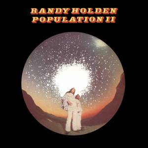 Randy Holden Population II RidingEasy Records