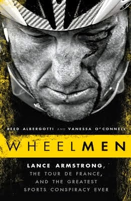 Book Review: Wheelmen: Lance Armstrong, the Tour de France, and the Greatest Sports Conspiracy Ever