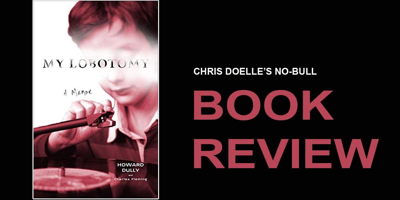 Book Review:  My Lobotomy: A Memoir