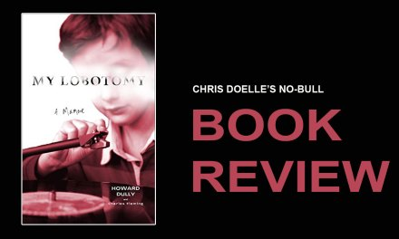 Book Review:  My Lobotomy: A Memoir