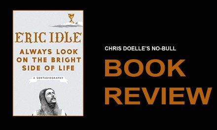 Book Review: Always Look on the Bright Side of Life: A Sortabiography
