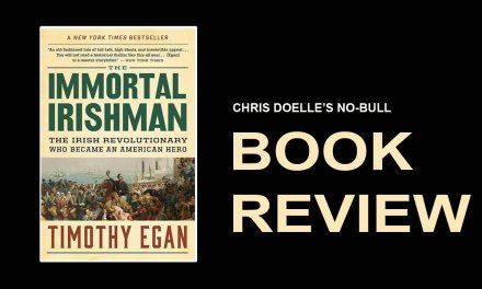 Book Review: The Immortal Irishman: The Irish Revolutionary Who Became an American Hero