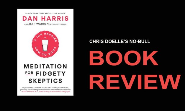 Book Review: Meditation for Fidgety Skeptics: A 10% Happier How-to Book
