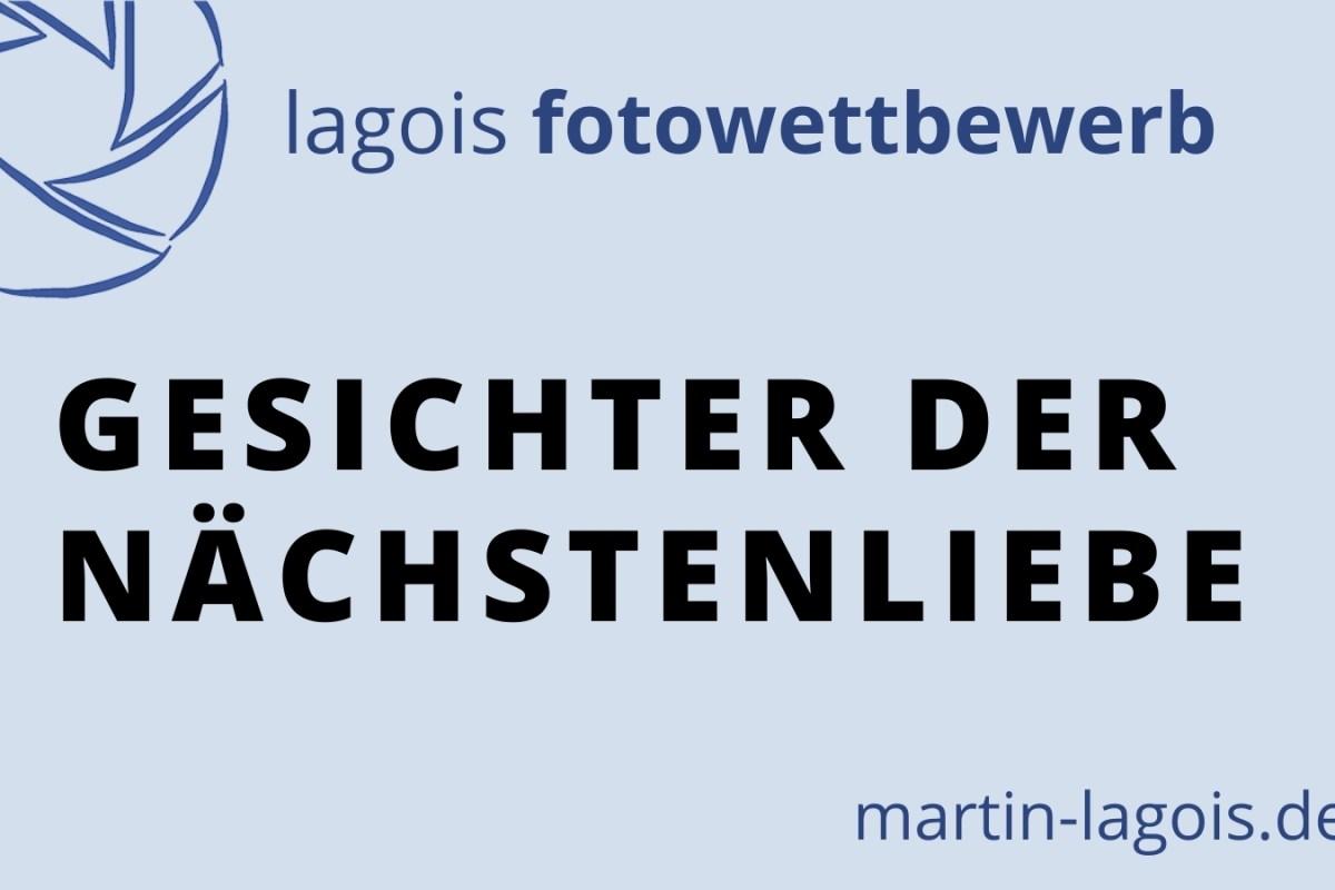 Martin Lagois Fotowettbewerb Nächstenliebe