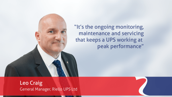 Leo Craig Riello UPS quote ongoing maintenance and service keeps UPS operating at peak performance