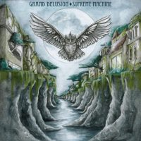 GRAND DELUSION 'Supreme Machine' Review & Stream