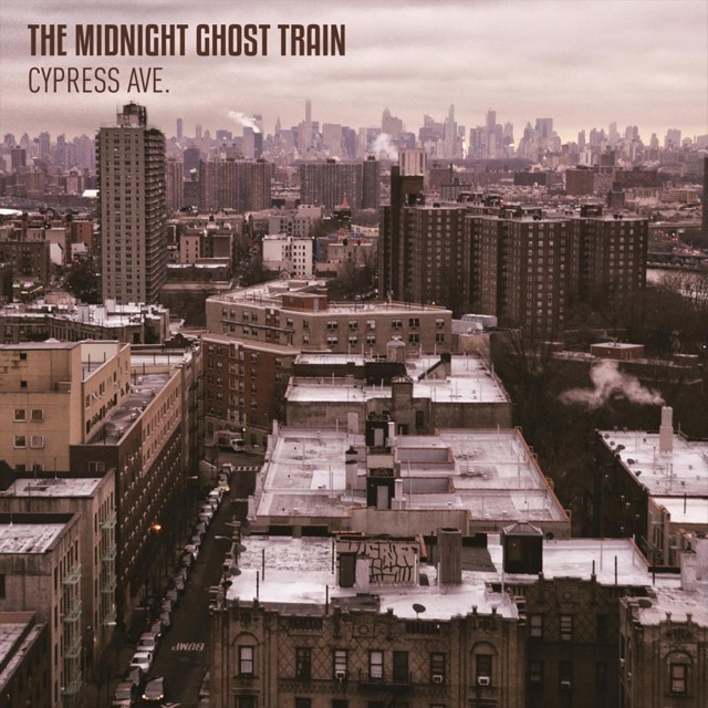 The Midnight Ghost Train Cypress Ave album