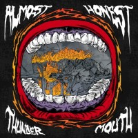 ALMOST HONEST 'Thunder Mouth' Review & Stream