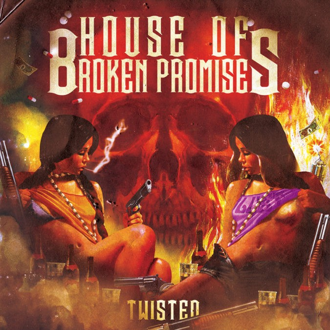 House Of Broken Promises Twisted