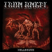 Oldschool Sunday: IRON ANGEL [Official Video Premiere Off Upcoming 'Hellbound' Release + Live Dates]