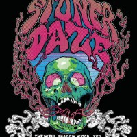 STONER DAZE - Stoner & Doom Festival (March 15 & 16) Austin, Texas