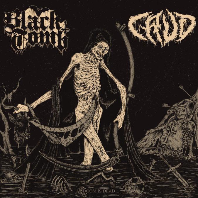 BLACK TOMB / CRUD 'Doom Is Dead' Split Review & Stream