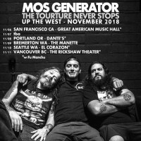 Riff Relevant Interviews: Tony Reed of MOS GENERATOR; 'Tourture Never Stops' Dates w/ FU MANCHU