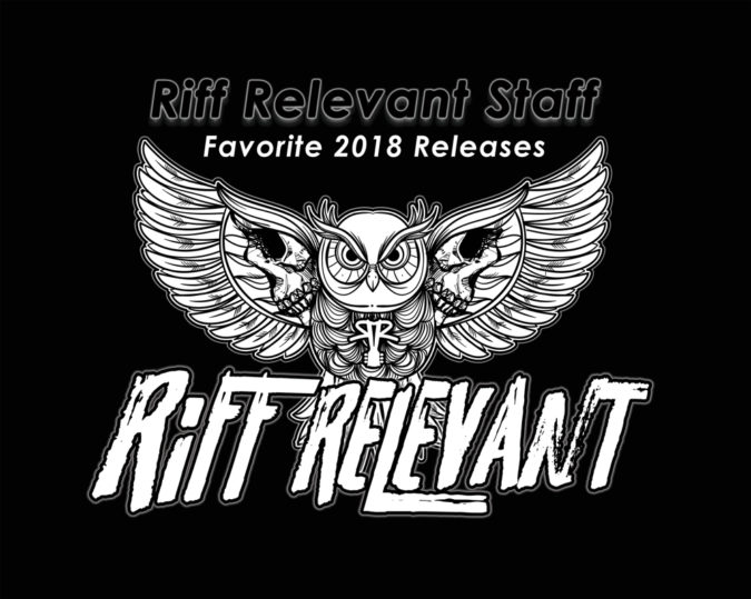 Riff Relevant 2018 Releases - Our Favorite Albums [Playlists]