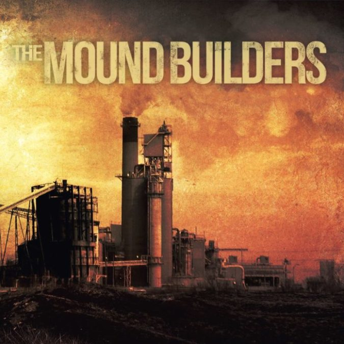 The Mound Builders self-titled album