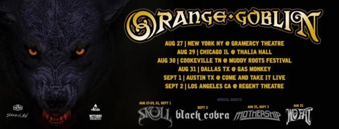 ORANGE GOBLIN U.S. Tour w/ THE SKULL & More; Set For Muddy Roots Festival
