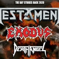 "TESTAMENT, EXODUS, DEATH ANGEL Unite For ""The Bay Strikes Back 2020"" EU. Tour"