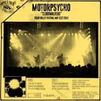 DEVILS CHILD RECORDS Issues Bootleg Series #2: MOTORPSYCHO 'Cloudwalkers' Live At Freak Valley Festival May 31st 2014