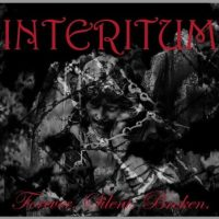 INTERITUM 'Forever. Silent. Broken.' Album Review & Stream