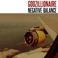 GODZILLIONAIRE 'Negative Balance' Album Review