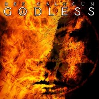 Exclusive Premiere: DEE CALHOUN 'Godless' Advance Album Stream (Video)