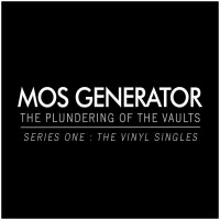 MOS GENERATOR Announce 'The Plundering Of The Vaults: Series 1' + New Split LP w/ DI'AUL