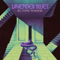 BIG SCENIC NOWHERE Announce 'Lavender Blues' EP via Heavy Psych Sounds