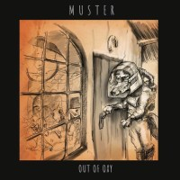 """Premiere: MUSTER Debuts """"Out Of Oxy"""" Video Single"""