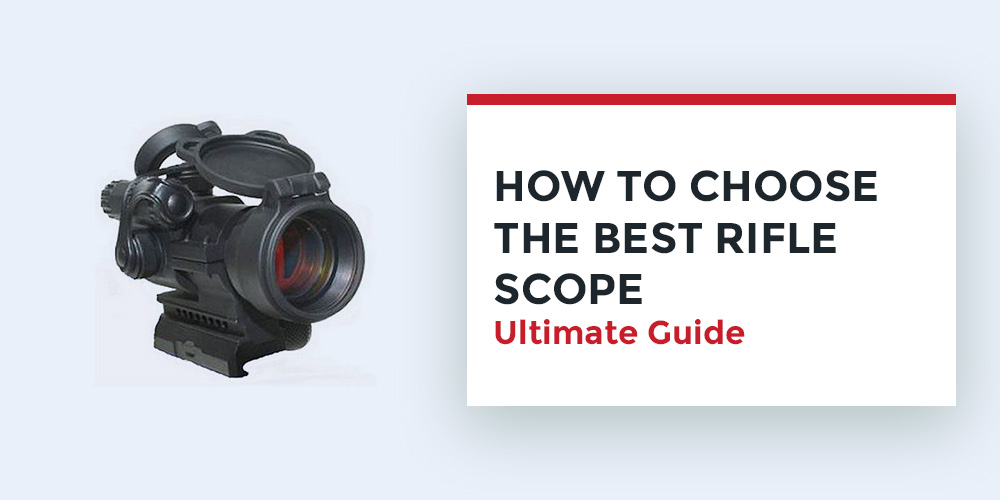How-to-Choose-the-Best-Rifle-Scope
