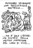 It could be Dante speaking, it's just the description of the Vico Half Marathon...