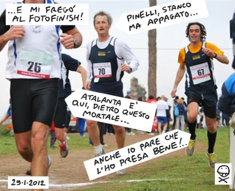 Here's the photofinish, Atalanta is behind the guy in fore ground, Pinelli is tired but happy, and I don't seem so pissed off, after all...