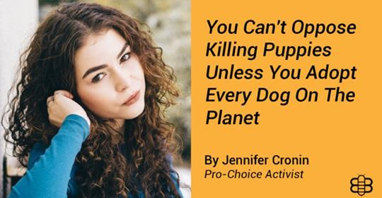 Opinion: You Can't Oppose Killing Puppies Unless You Adopt Every Dog On The Planet