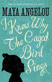 'I Know Why the Caged Bird Sings' by Maya Angelou (ISBN 0345514408)
