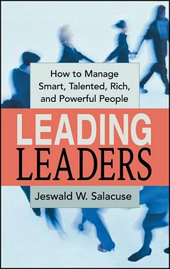 'Leading Leaders' by Jeswald Salacuse (ISBN 0814434568)