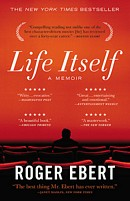 'Life Itself: A Memoir' by Roger Ebert, film critic