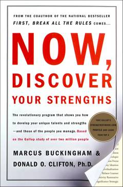 'Now, Discover Your Strengths' by Marcus Buckingham (ISBN 0743201140)