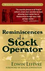 'Reminiscences of a Stock Operator' by Edwin Lefevre (ISBN 1500541052)