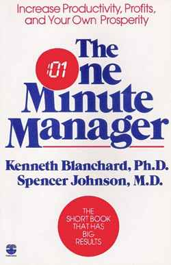 'The One Minute Manager' by Ken Blanchard, Spencer Johnson (ISBN 0688014291)