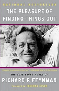 'The Pleasure of Finding Things Out' by Richard Feynman (ISBN 0465023959)