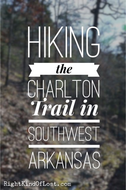 Hiking the Charlton Trail in southwest Arkansas, a great day hike.
