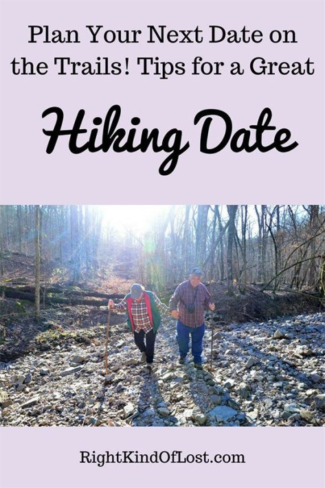 Plan Your Next Date on the Trails! Tips for a Great Hiking Date. Whether it is a first date, or celebrating an anniversary, the outdoors can be an awesome place for a date.