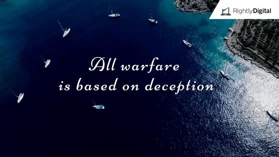 all warfare is based on deception