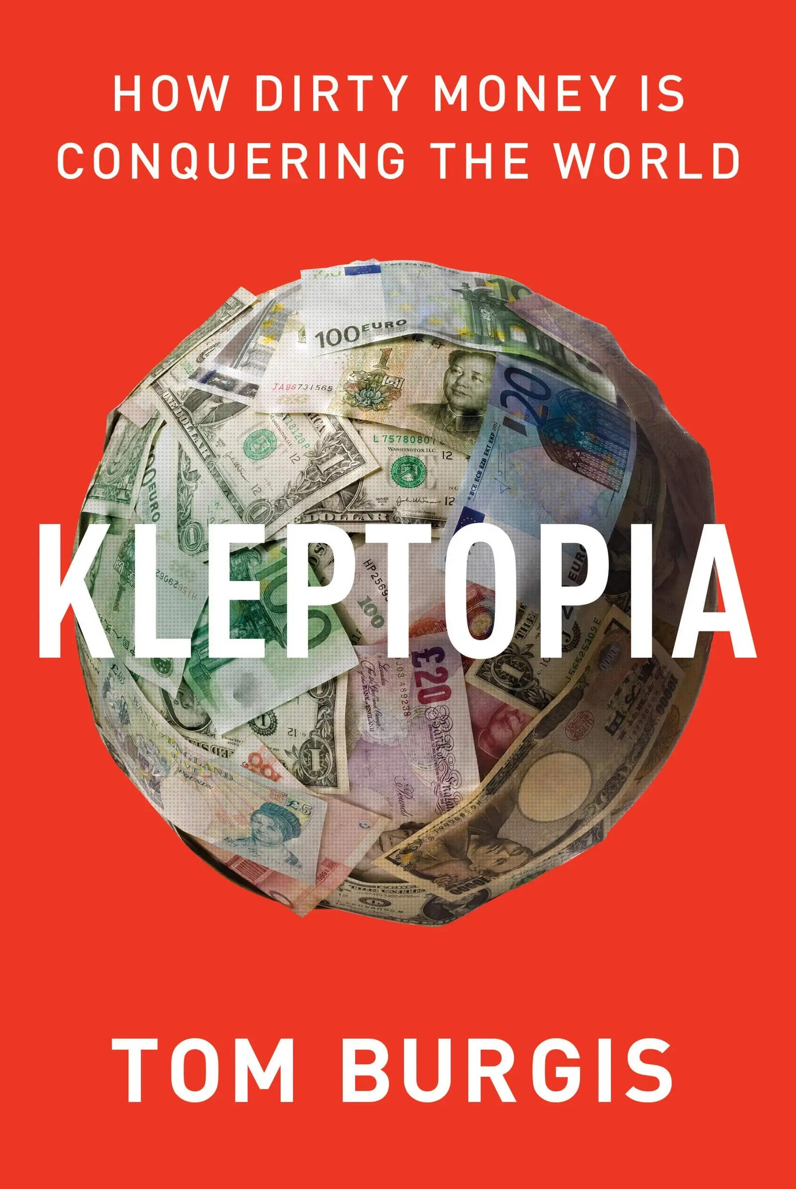 Has the 'Cold War' been succeeded by a metaphorical 'Gold War'? Martin Dewhirst reviews Tom Burgis' 'Kleptopia: How Dirty Money is Conquering the World'