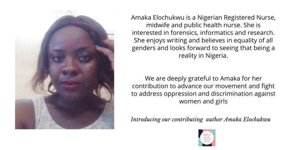 AMAKA ELOCHUKWU, contributing writer of Rights of equality