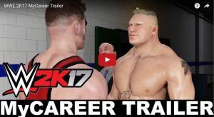 WWE 2k17 Trailer MYCAreer Official