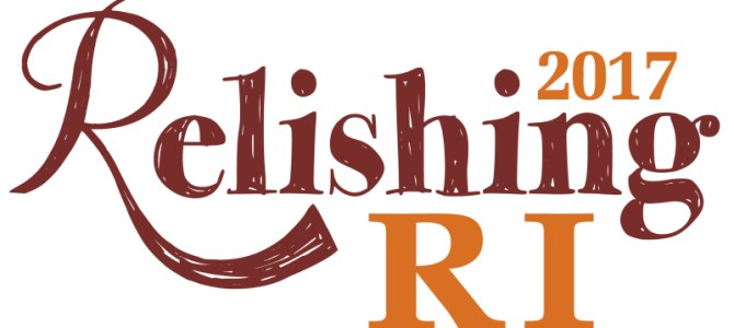 "Press Release: Ambitious (and Delicious) ""Relishing Rhode Island"" Programming Announced"