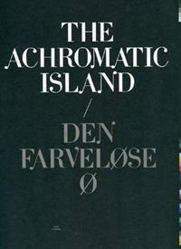 The Achromatic Island