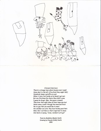 """Strange Christmas"" 1999 - outside; drawing by Calla, poem by ""Madz"""